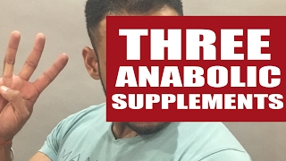Three Anabolic supplements