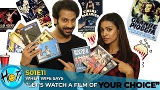 When Wife Says Let's  Watch A Film of YOUR CHOICE   S01E11   Karan Veer Mehra   Barkha Sengupta