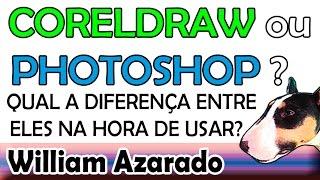 CorelDraw ou PhotoShop? Onde usar um ou o outro?