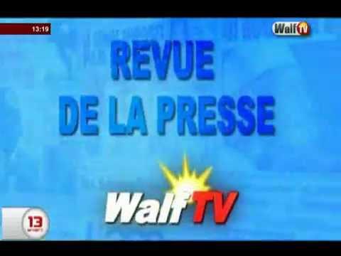 REVUE DE LA PRESSE Walftv du 26 Août 2016