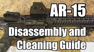 AR-15 Disassembly, Cleaning, and Lubrication