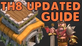 Town Hall 8 Complete Guide [UPDATED with Bases!] Clash Of Clans