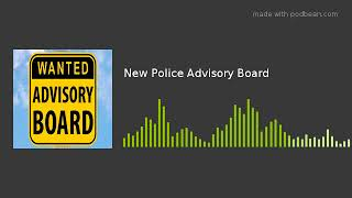 New Police Advisory Board