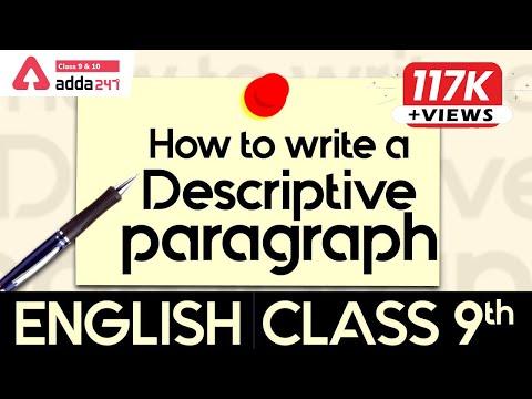 Class 9th   English   How To Write A Descriptive Paragraph