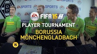 FIFA 15 Ultimate Team Player Tournament | Borussia Mönchengladbach