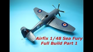 Airfix 1/48 Hawker Sea Fury Full Build Part 1