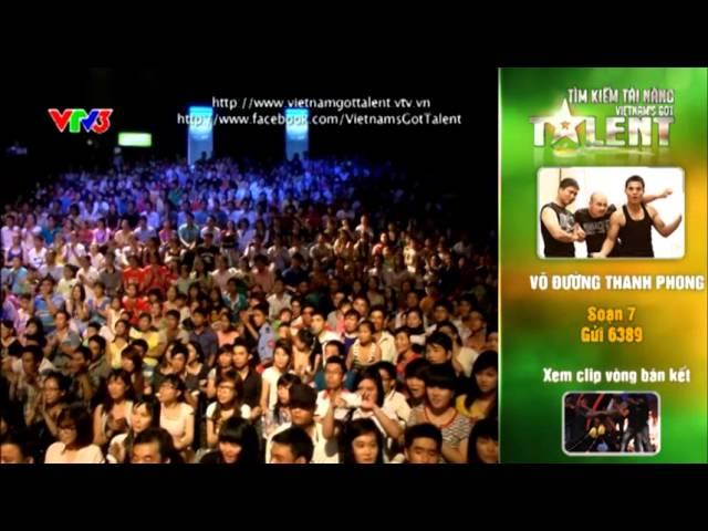 Vietnam's Got Talent 2012 – Chung Kết 1 – Võ Đường Thanh Phong – MS 7