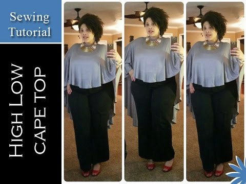 High Low Circle Cape Top Sewing Tutorial Youtube