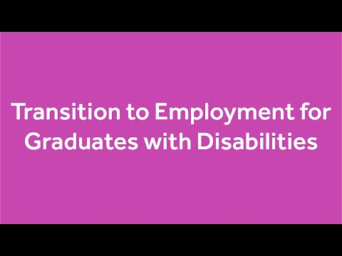 Transition to Employment for Graduates with Disabilities | Online Workshop