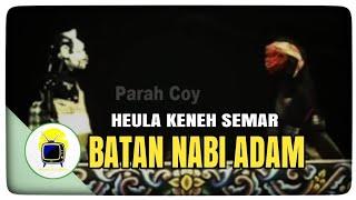 Wayang Golek - Heula Keneh Semar Batan Nabi Adam MP3