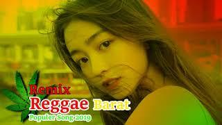 Lagu Reggae Barat Terbaru 2019 - Kumpulan Musik Reggae Barat Terpopuler