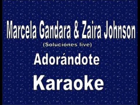 Marcela Gandara & Zaira Johnson - Adorándote (karaoke)