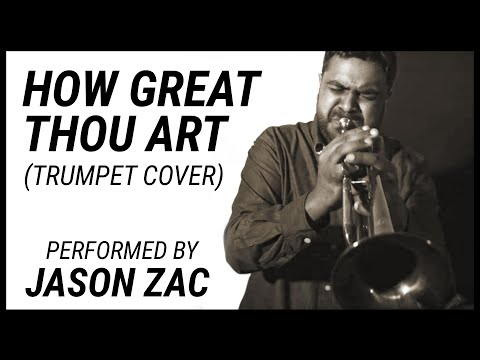 How Great Thou Art (Trumpet Cover) - Nathaniel School of Music