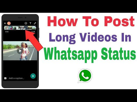 How To Post Long Video In Whatsapp Status Remove Whatsapp Status Time Limit