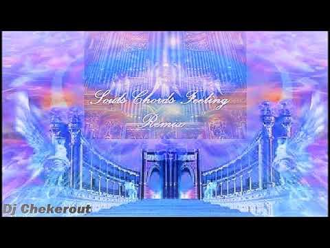 Dj ChekeroutSoul chords feeling Remix