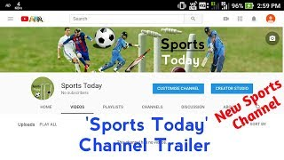 'Sports Today' Channel Trailer 🔥🔥   New Sports Channel Start