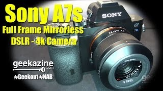 NAB 2014: Sony Alpha 7s DSLR Camera with 35mm sensor for Low Light 4K Video