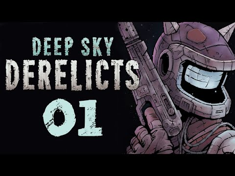 Let's Play DEEP SKY DERELICTS DEFINITIVE EDITION Gameplay Part 1 (TACTICAL RPG ROGUELITE)