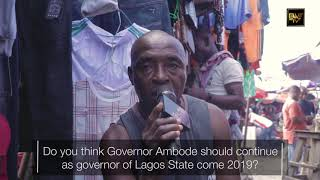 DO YOU THINK AMBODE SHOULD CONTINUE FOR 2ND TERM?