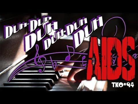 tko-#94---duh-duh-duh-duh-duh-duh-aids