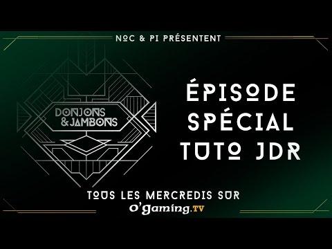 Donjons & Jambon - Spécial Tuto JdR - 02/12/15