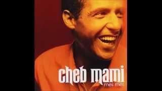 cheb mami - nbal3 babi