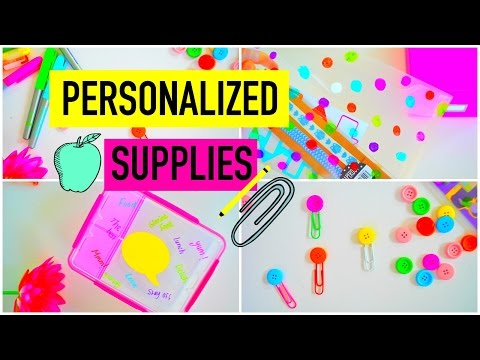 DIY PERSONALIZED SCHOOL SUPPLIES!   How to: Turn Your Boring Supplies Into Cute Ones!