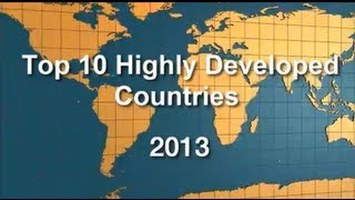 Repeat youtube video Top 10 Highly Developed Countries