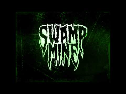 "Swamp Mine ""Suffocate"""