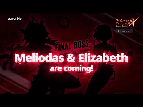 [7DS] Final Boss Meliodas & Elizabeth are coming soon!