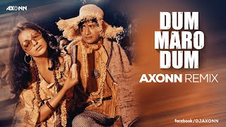 Dum Maro Dum -DJ Axonn Remix I Hare Krishna Hare Ram