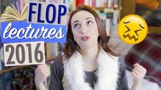 FLOP LECTURES 2016 : Ces romans que j'ai abandonnés   Myriam