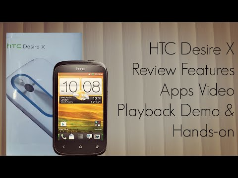 HTC Desire X Review Features Apps Video Playback Demo & Hands-On - PhoneRadar