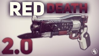 Red Death 2.0 | Destiny 2: Crimson Exotic Hand Cannon
