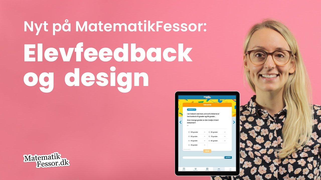 Nyt på MatematikFessor: Elevfeedback og design