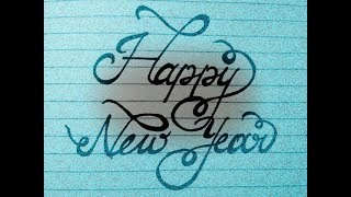HOW TO WRITE HAPPY NEW YEAR 2019 ♦♦ HAPPY NEW YEAR MESSAGE