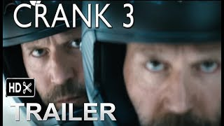 Crank 3 Movie Trailer 2019 Jason Statham Action Movie Exclusive Fan Made Youtube