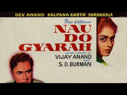 Nau Do Gyarah (1957) | Dev Anand | Kalpana Kartik (Full Movie)