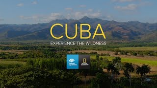 Cuba: Experience the Wildness