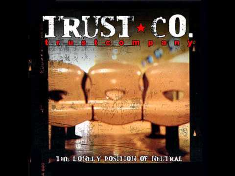 Trust Company - The Fear