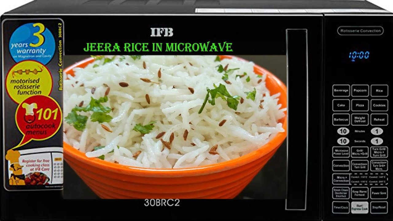 How To Make Jeera Rice In Microwave Oven Jeera Rice In Ifb Microwave Jeera Rice Recipe In Hindi Youtube