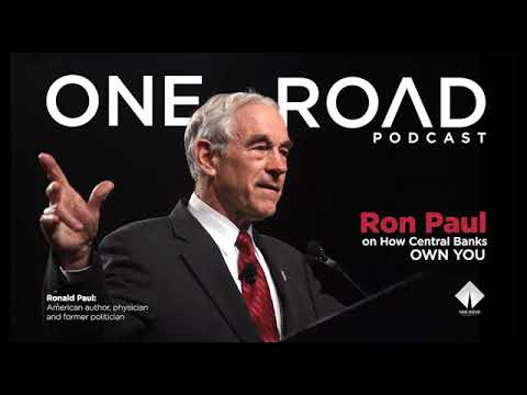 Ron Paul & Central Banks. ORP snippet