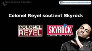 Colonel Reyel - Celui qui soutient Skyrock - Officiel thumbnail