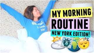 MY MORNING ROUTINE! New York City Edition!