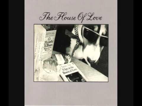 The House Of Love - Love II