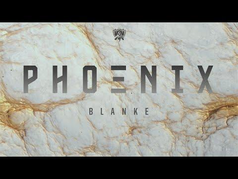 Phoenix - Blanke Remix   Worlds 2019 - League of Legends