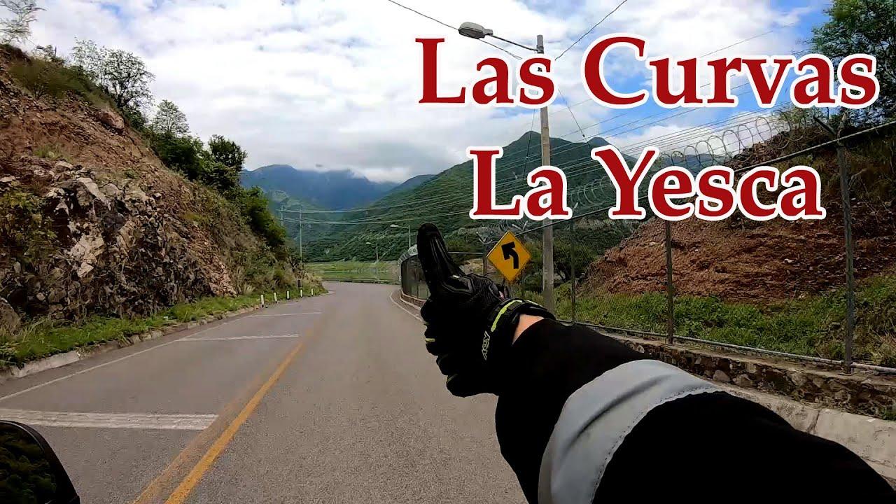 Las Curvas/La Yesca😎