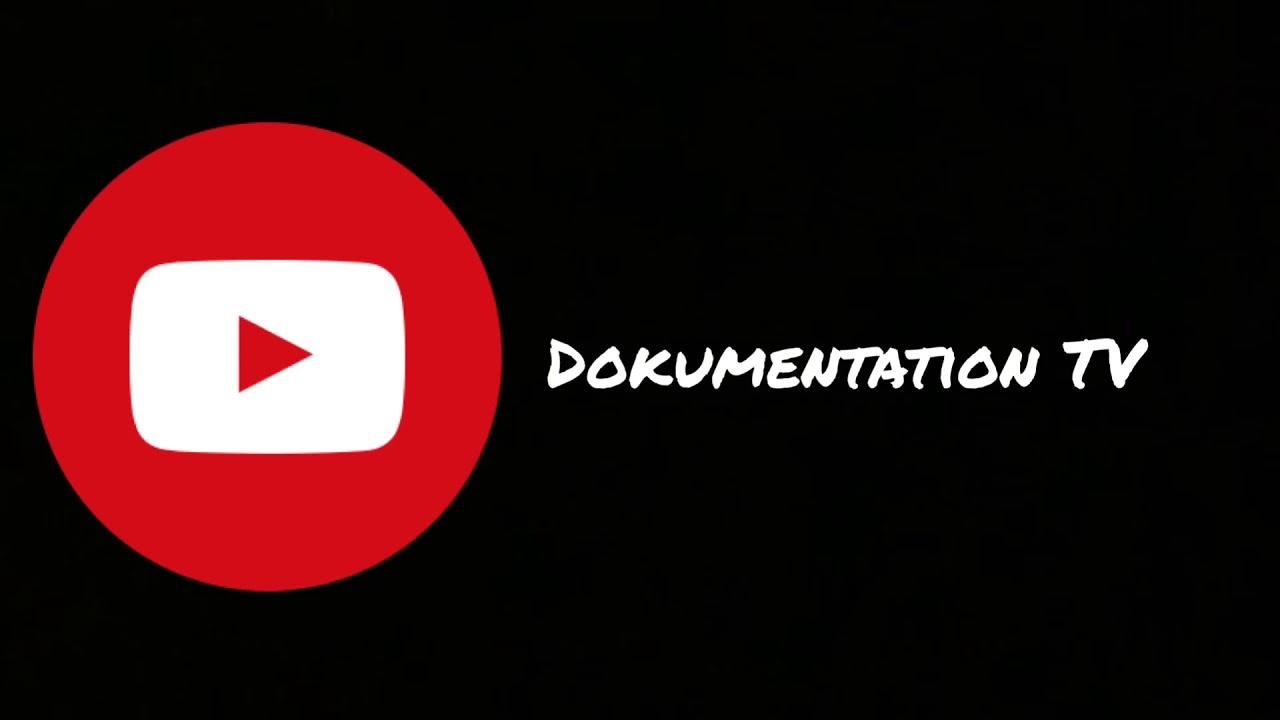 Youtube Dokumentationen