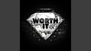 Download Worth It Mp3 and Videos
