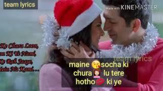 Maine socha ki chura lu lyrics song|| phir se movie song. || created by team lyrics ||